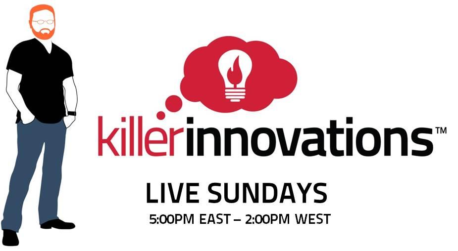 Killer Innovations Radio Show
