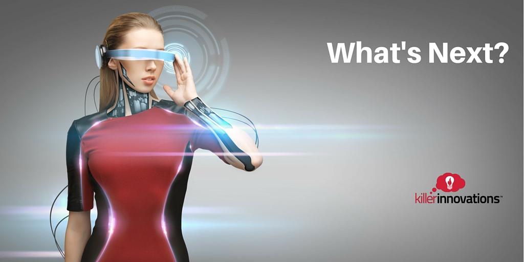 startups Future Technology,what's next,new technology