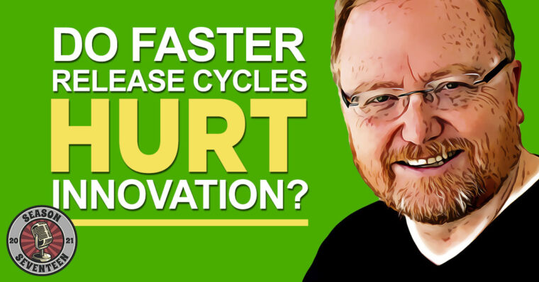 Do faster release cycles hurt innovation?