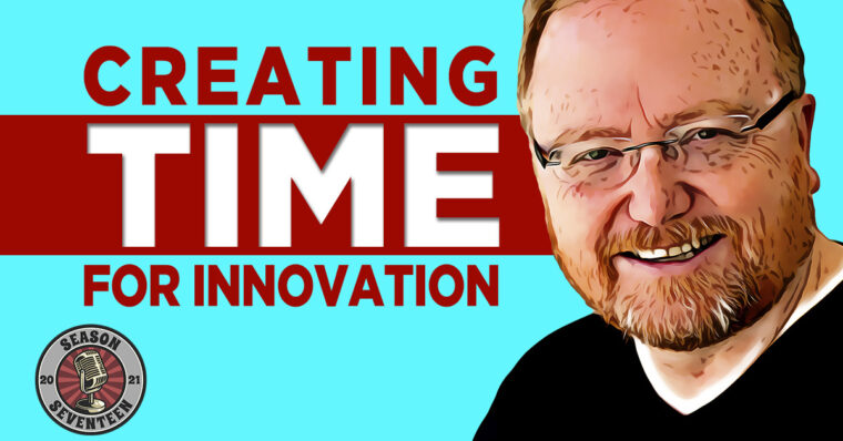 Creating Time for Innovation