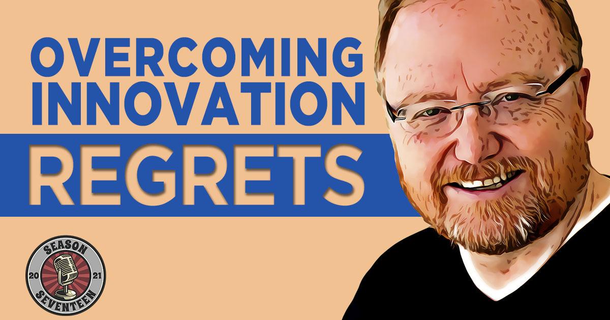 Innovation Regrets
