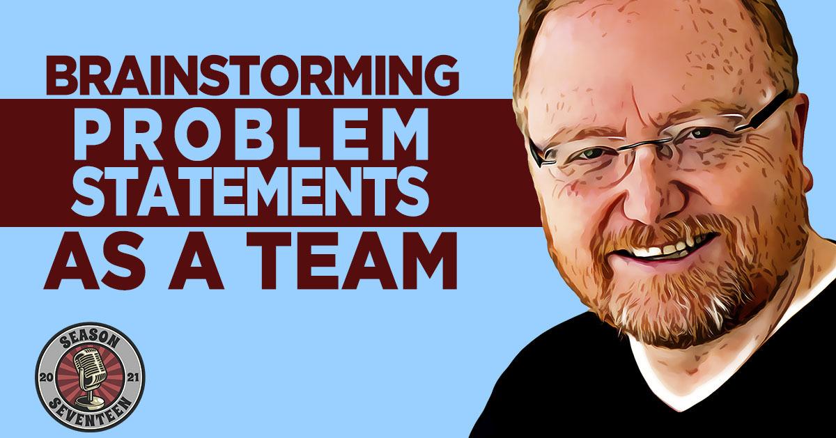 Brainstorming Problem Statements