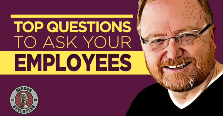 Top Questions to Ask Your Employees